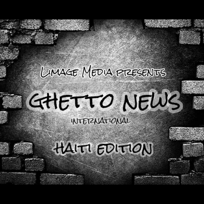 Ghetto News Haiti