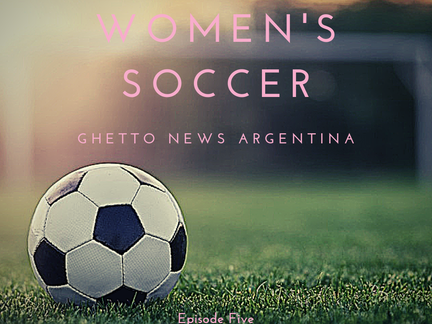 Ghetto News Argentina Episode Five From Our Media Mentorship Program