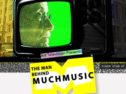"Art Television Season One | Episode One  ""The Man Behind MuchMusic"" - Streaming on Amazon"