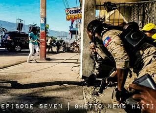 Episode Seven | Ghetto News Haiti (BETA)