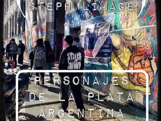 PERSONAJES DE LA PLATA - ARGENTINA - UN VIDEO DE  STEPH LIMAGE