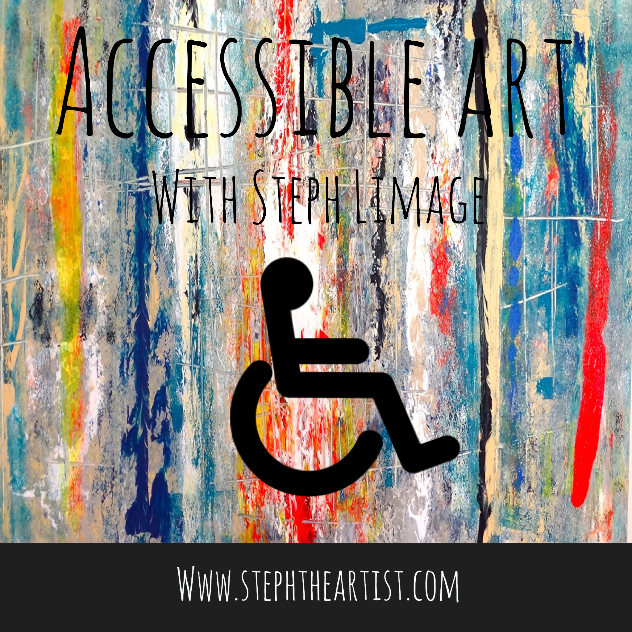 Accesable Art With Steph Limage
