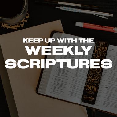 weekly scriptures