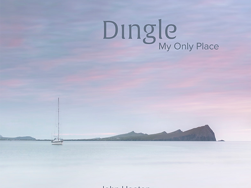 Dingle, My Only Place
