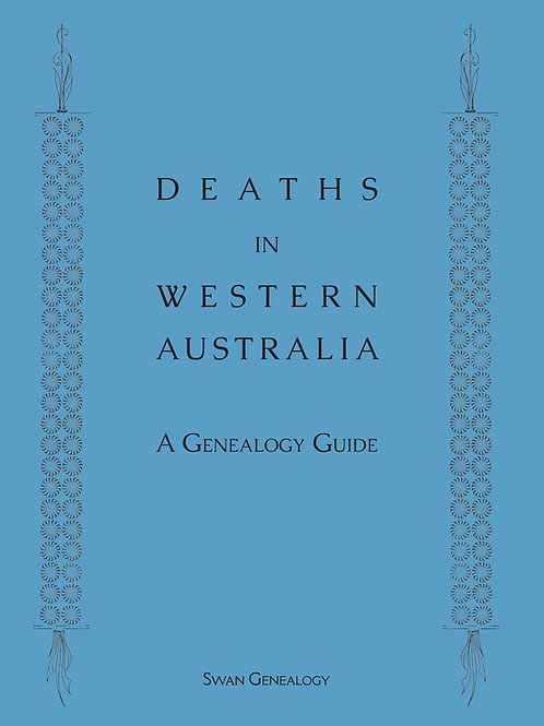 Deaths in Western Australia - A Genealogy Guide