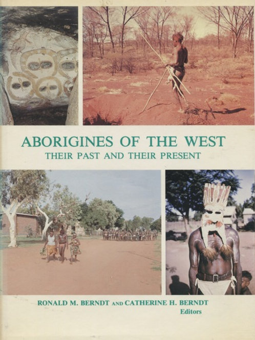 ABORIGINES OF THE WEST : Their Past and their Present.