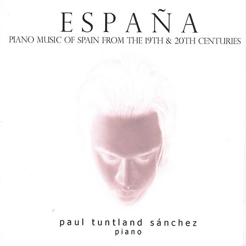 España: Piano Music of Spain from the 19th & 20th Centuries