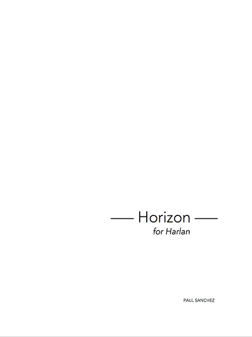 Horizon: for Harlan, 10 Songs for Voice and Piano (Printed Score)