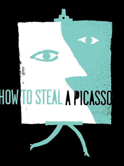 How To Steal A Picasso