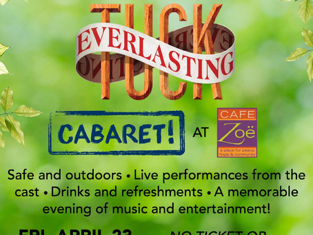 Live music from Tuck cast + more!