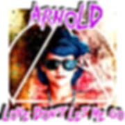 Cover_ARNOLD - Love D'ont Let  Me Go (1)