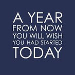 STEM Quote - A year from now you wish yo