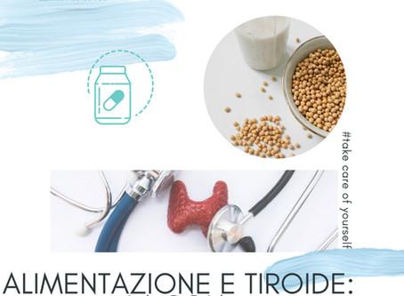 Alimentazione e Tiroide : La Soia