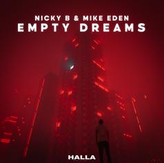 Nicky B & Mike Eden - Empty Dreams