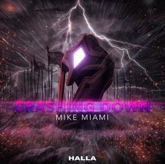 Mike Miami - Crashing Down
