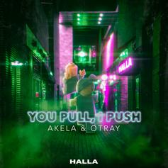 Akela & Otray - You Pull, I Push