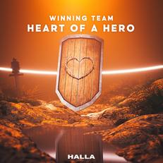 Winning Team - Heart Of A Hero