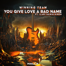 Winning Team - You Give Love A Bad Name
