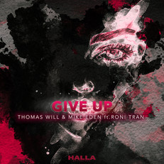 Thomas Will & Mike Eden - Give Up