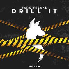 Faro Freaks - Drill It