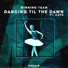 Winning Team - Dancing Til The Dawn