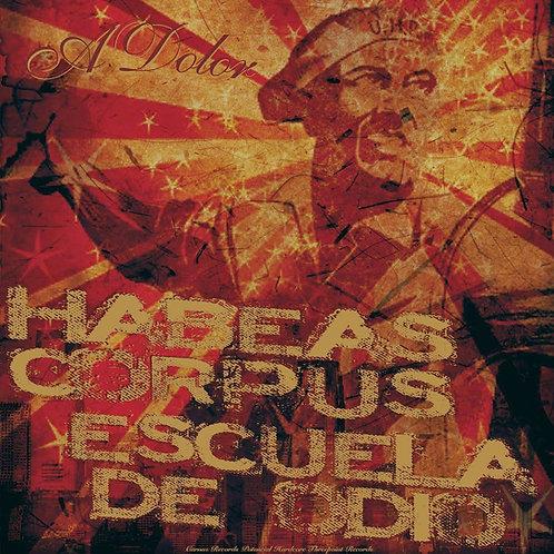 "LP ""A dolor"" split con Habeas Corpus"