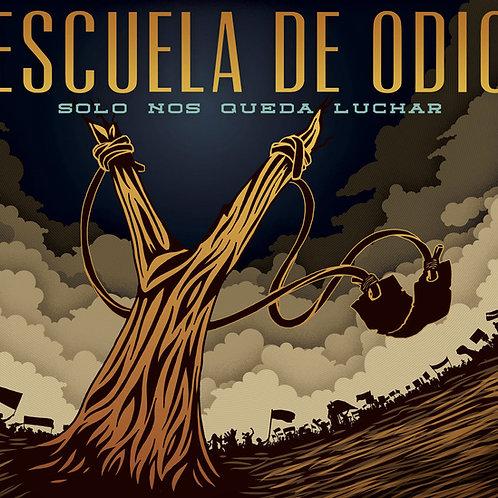"""LP """"Solo Nos Queda Luchar"""""""