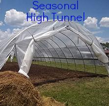 Seasonal high tunnel