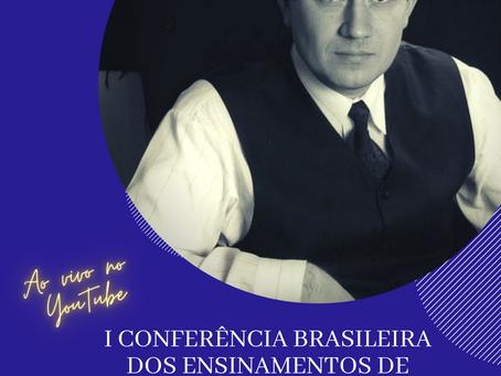 I CONFERÊNCIA BRASILEIRA DOS ENSINAMENTOS DE GRIGORI GRABOVOI - 24/07/21 ÀS 14:00H - ONLINE