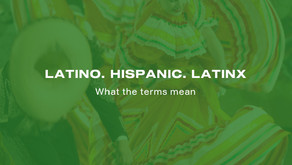 What Is The Difference Between the Terms Latino and Hispanic? And What about Latinx?
