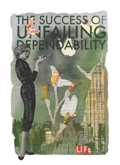 Life – The success of unfailing dependability