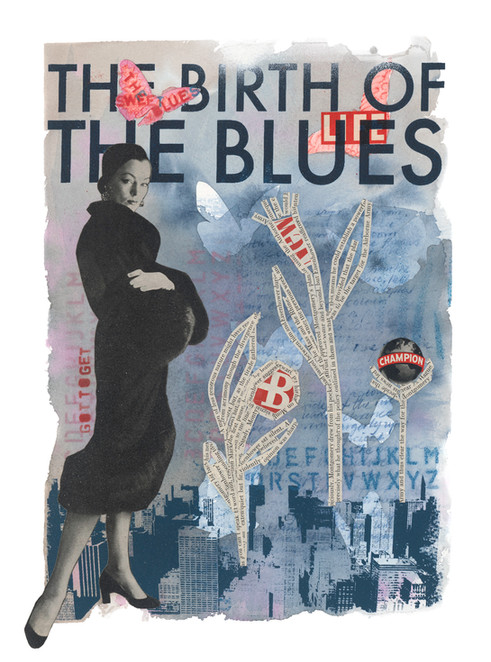 Life – The birth of the Blues