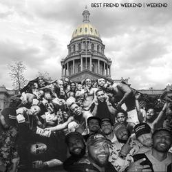 Best Friend Weekend Weekend Cover