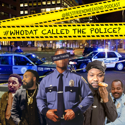 #WhoDat Called The Police Cover