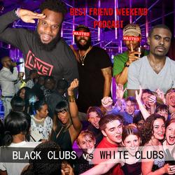 Black Clubs vs White Clubs Cover