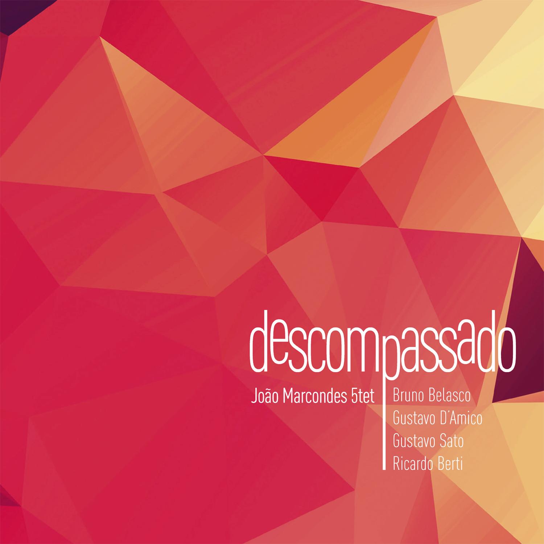 Descompassado - 2014