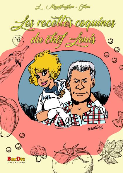 Les recettes coquines du chef Louis