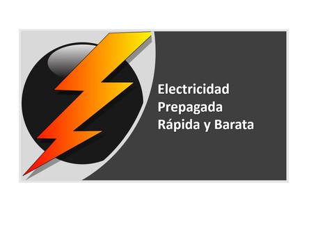 Electricidad prepagada rápida y barata