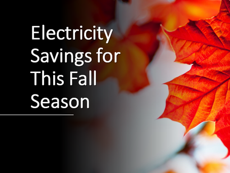 Electricity Savings for This Fall Season