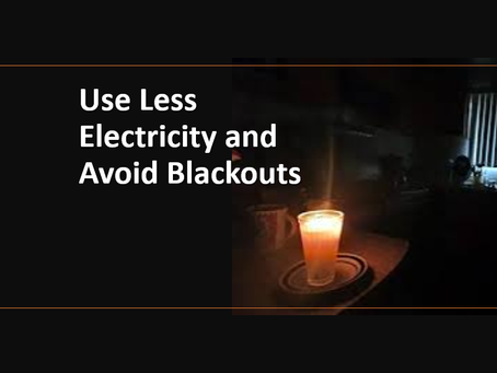 Use less electricity and avoid blackouts