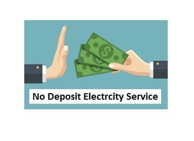 No deposit electricity service
