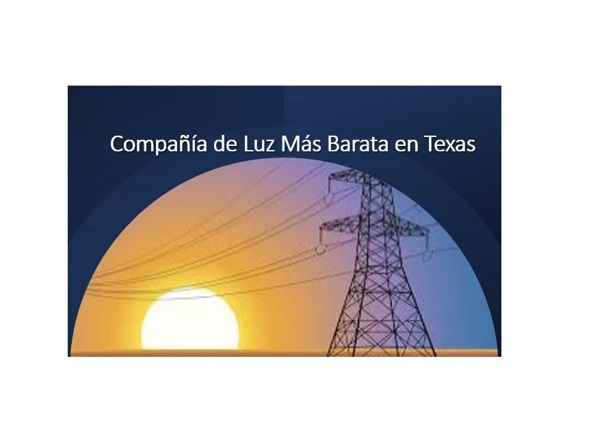 Compañía de luz más barata en Texas