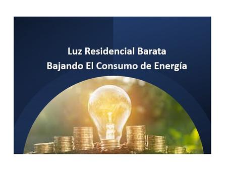 Luz Residencial Barata Bajando El Consumo de Energía