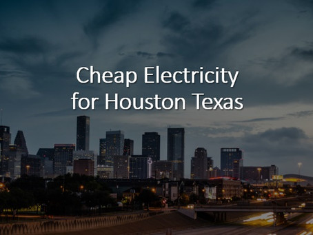 Cheap Electricity in Houston Texas