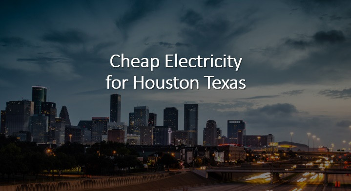 Cheap Electricity for Houston Texas