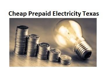 Cheap Prepaid Electricity Texas