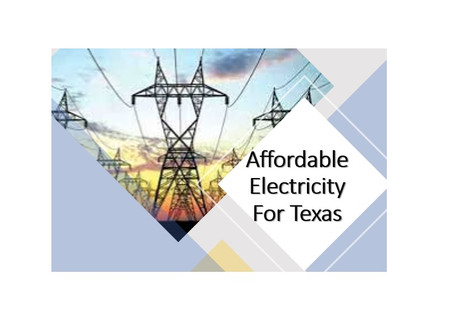 Affordable Electricity for Texas