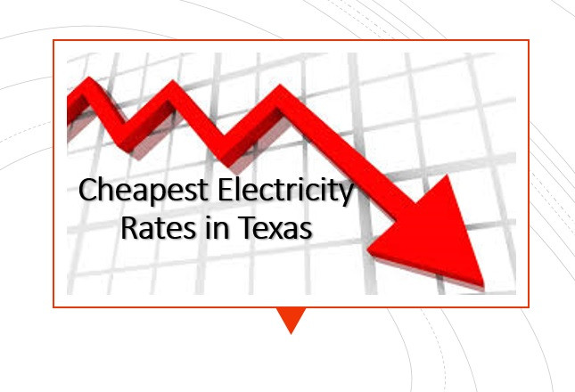 Cheapest Electricity Rates in Texas