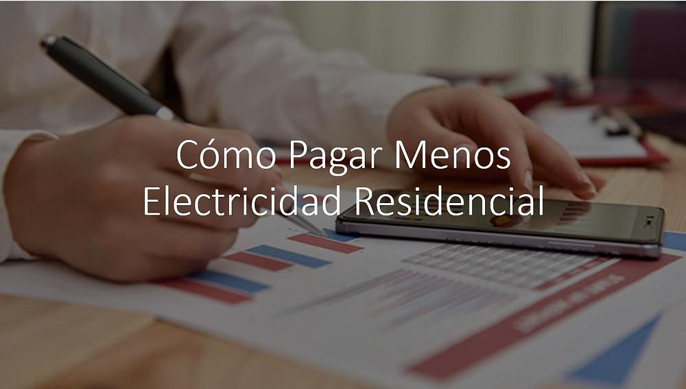 Como pagar menos electricidad residencial