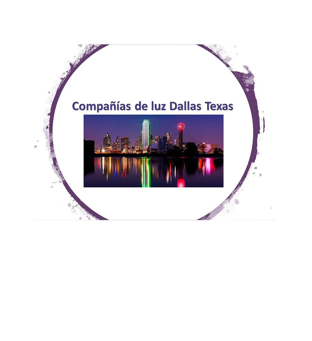 Compañías de luz Dallas Texas
